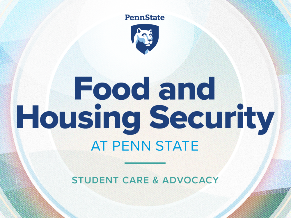 Food and housing security at Penn State