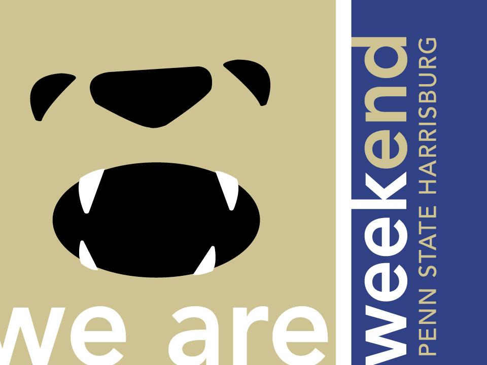 graphic of Nittany Lion with words We Are Weekend Penn State Harrisburg