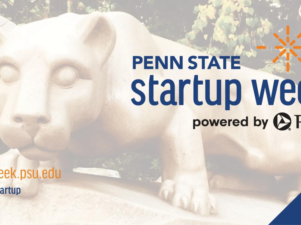 Penn State Startup Week powered by PNC 2021 logo over an image of the Penn State Nittany Lion Shrine.