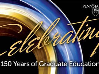 """Celebrating 150 years of graduate education"""