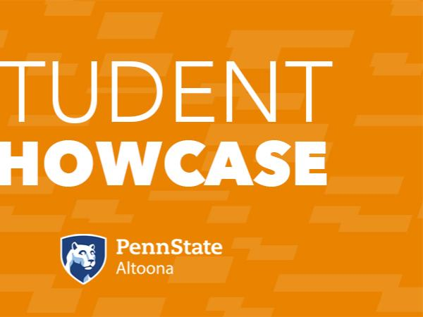 Student Showcase at Penn State Altoona